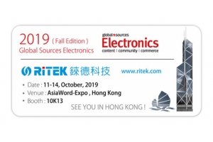 2019 Global Sources Electronics (Fall Edition), welcome to RITEK booth!