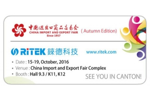 2016 Canton Fair ( Autumn Edition), Welcome to RITEK booth!