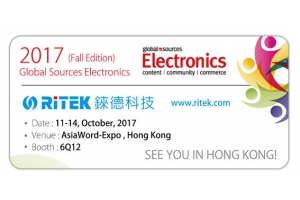2017 Global Sources Electronics (Fall Edition),welcome to RITEK booth!