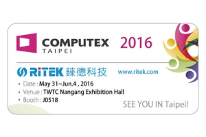2016 Computex Taipei, Welcome to RITEK booth!