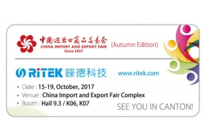 2017 Canton Fair (Autumn Edition),welcome to RITEK booth!